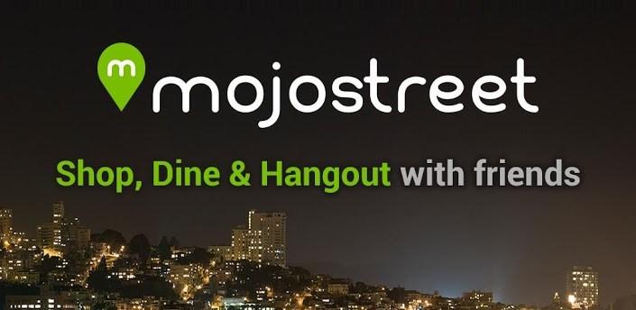 Mojostreet Android